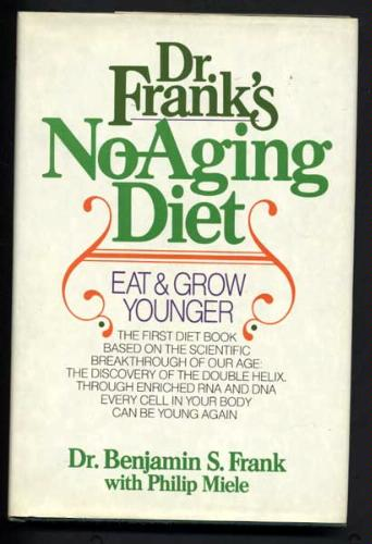 doctor frank's no-aging diet eat grow younger dietary nucleic acids rejuvenate superfoods