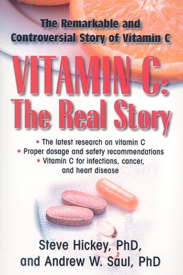 Vitamin-C-The-Real-Story-Hickey-Steve Vitamin Medicine